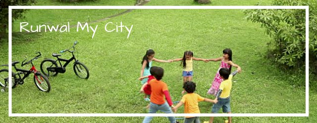 Runwal My City Dombivli - A City of Green World