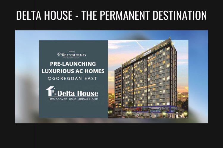 Delta House - The Permanent Destination